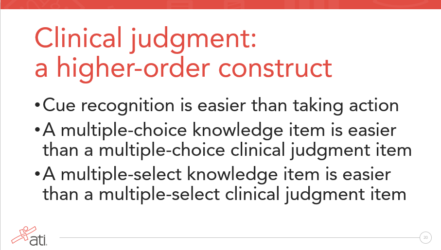 Clinical judgment is a higher-order construct in nursing per NCSBN