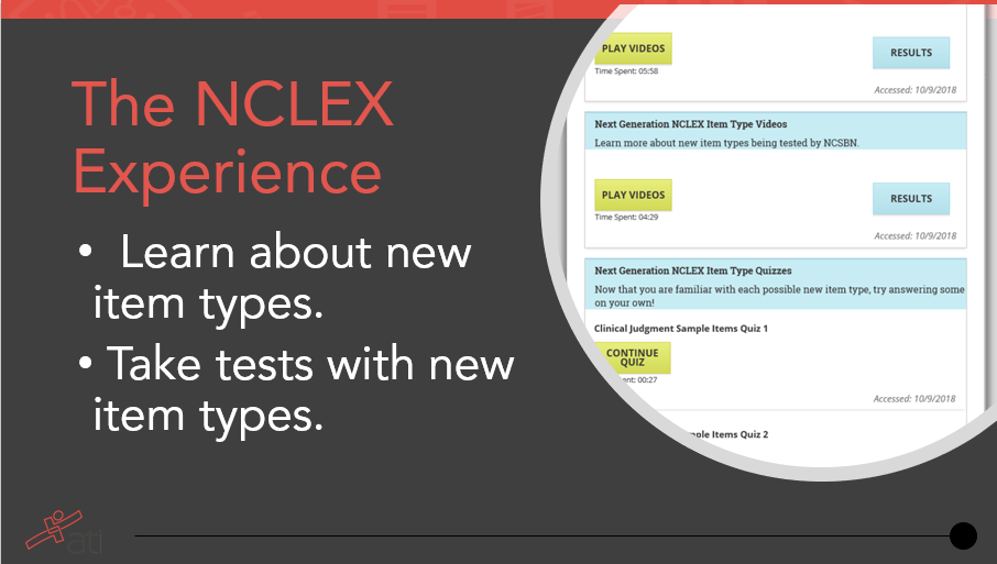 The NCLEX Experience is a new product from ATI to help prepare students for Next Generation NCLEX