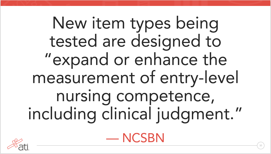 NCSBN says new items are being tested for the Next Generation NCLEX
