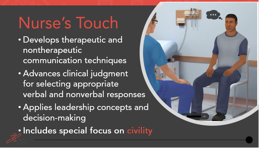 Nurse's Touch advances clinical judgment in appropriate communication techniques